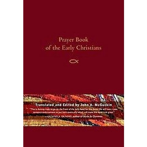 Prayer Book of the Early Christians (Hardcover)