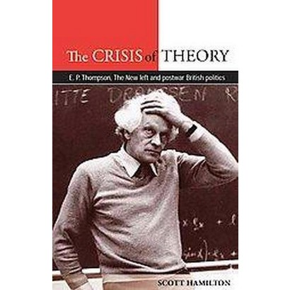 The Crisis of Theory (Hardcover)