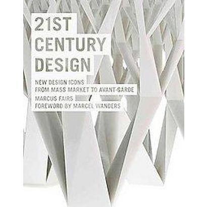 21st Century Design (Paperback)