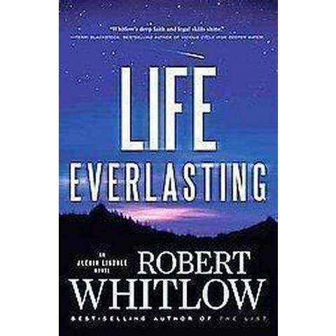 Life Everlasting (Reprint) (Paperback)