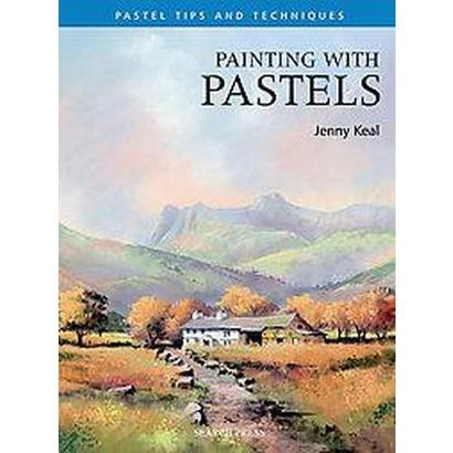 Painting With Pastels (Paperback)