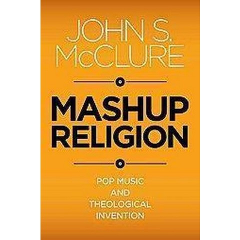 Mashup Religion (Paperback)