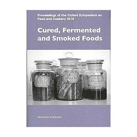 Cured, Fermented and Smoked Foods (Paperback)