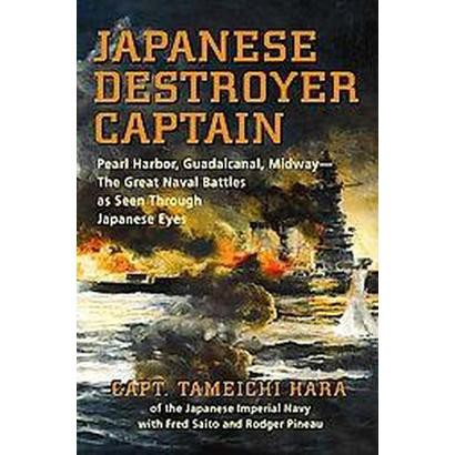 Japanese Destroyer Captain (Original) (Paperback)