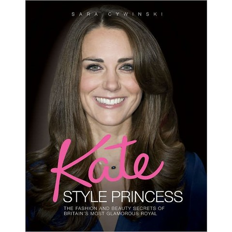 Kate: Style Princess (Hardcover)