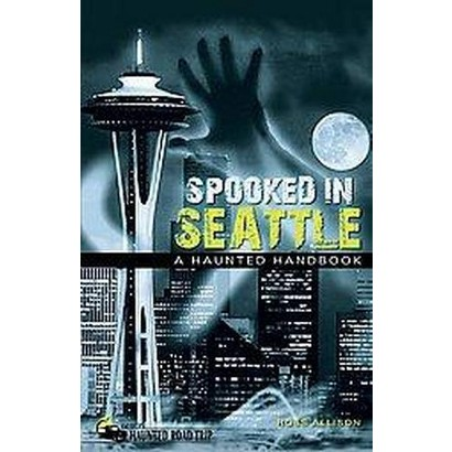 Spooked in Seattle (Paperback)