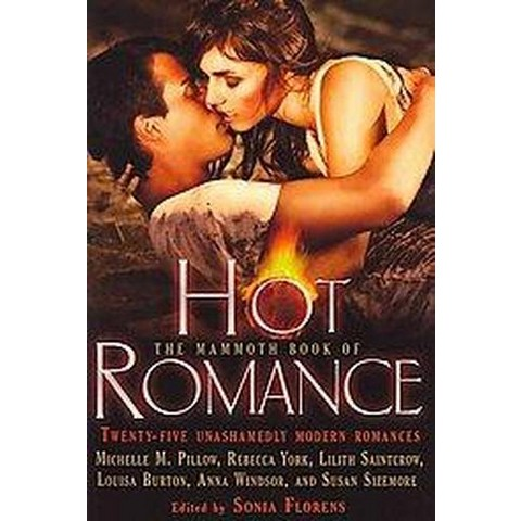 The Mammoth Book of Hot Romance (Paperback)