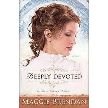 Deeply Devoted (Paperback)