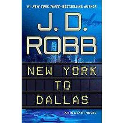 New York to Dallas (Hardcover)