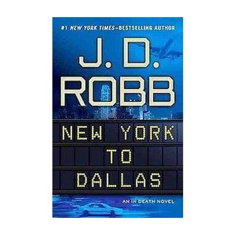 New York to Dallas (Hardcover)