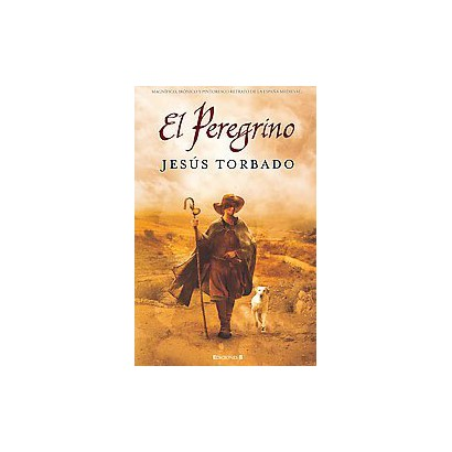 El peregrino/ The Pilgrim (Hardcover)