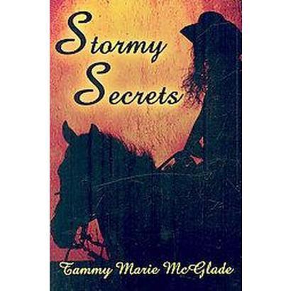 Stormy Secrets (Paperback)