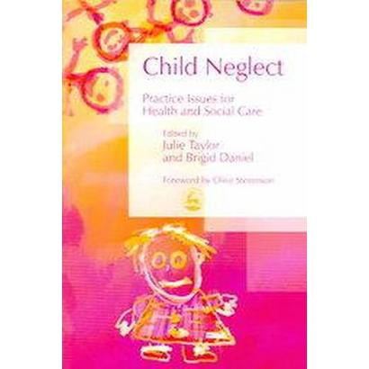 Child Neglect (Paperback)