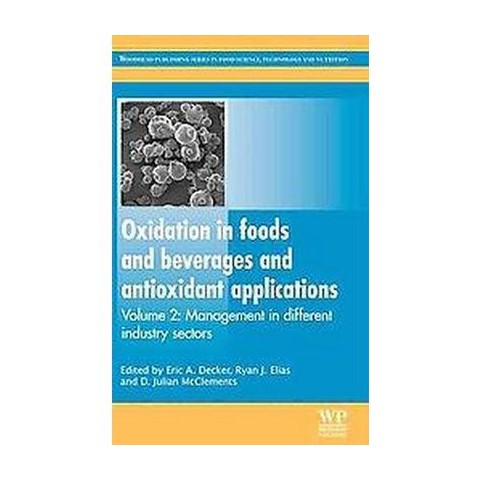 Oxidation in Foods and Beverages and Antioxidant Applications (2) (Hardcover)