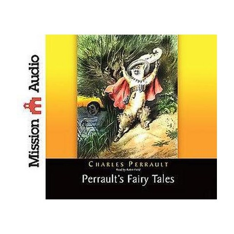 Perrault's Fairy Tales (Unabridged) (Compact Disc)
