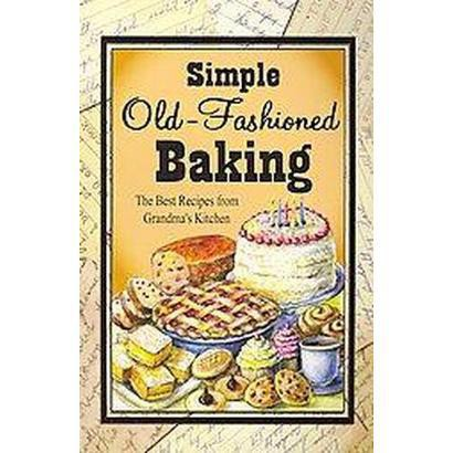 Simple Old-Fashioned Baking (Paperback)