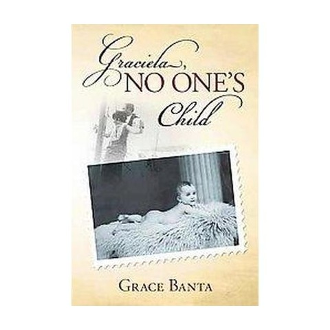 Graciela, No One's Child (Paperback)