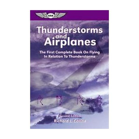 Thunderstorms and Airplanes (Paperback)