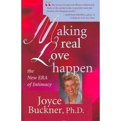 Making Real Love Happen (Hardcover)