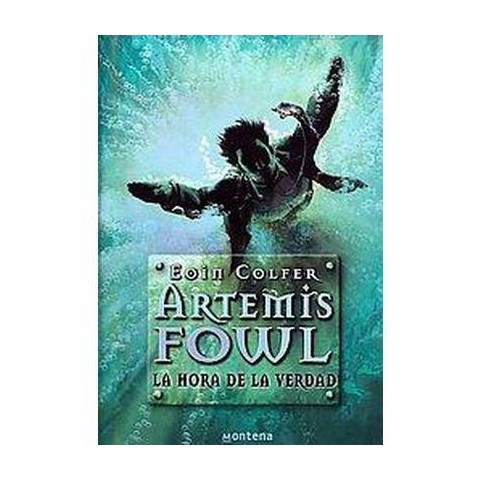 Artemis Fowl: La hora de la verdad / Artemis Fowl: The Atlantis Complex (Translation) (Hardcover)