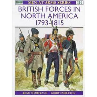 British Forces in North America 1793-1815 (Paperback)