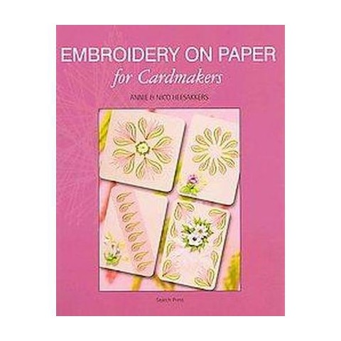 Embroidery on Paper for Cardmakers (Paperback)