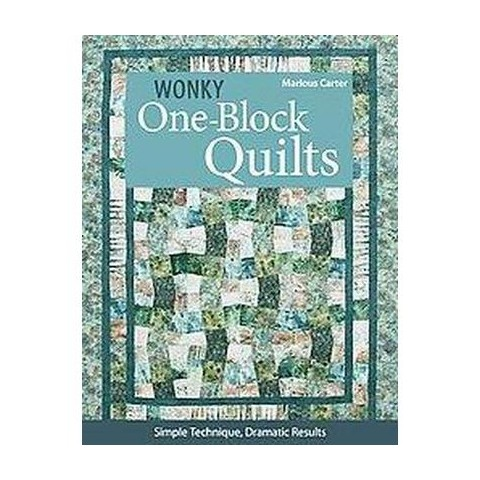Wonky One-Block Quilts (Paperback)