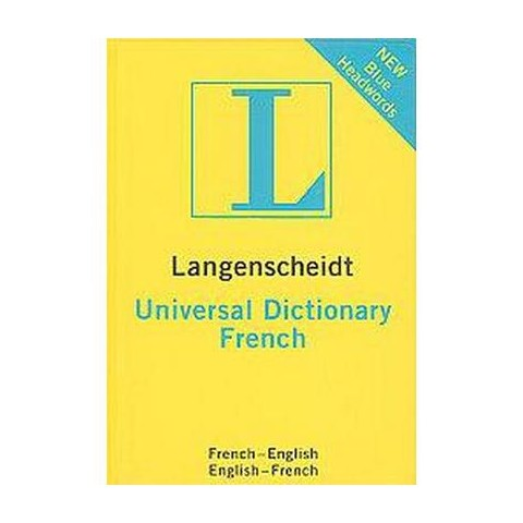 Langenscheidt Universal Dictionary French (Bilingual) (Paperback)