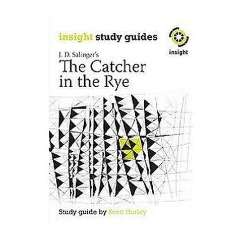 The Catcher in the Rye ( Insight Study Guides) (Paperback)