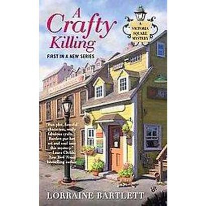 A Crafty Killing (Large Print, Unabridged) (Hardcover)