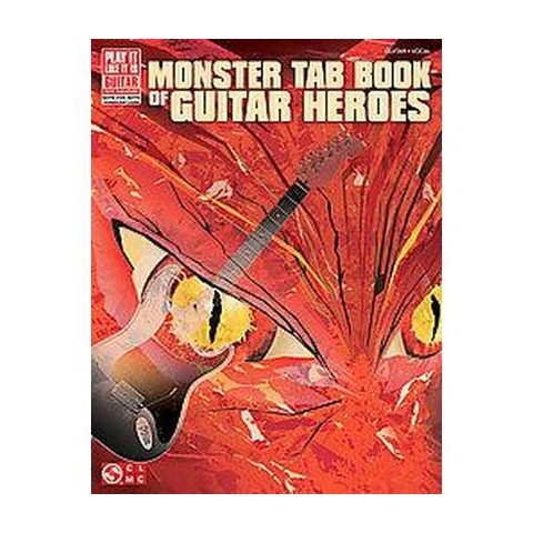 Monster Tab Book of Guitar Heroes (Paperback)