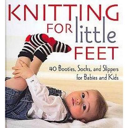 Knitting for Little Feet (Hardcover)