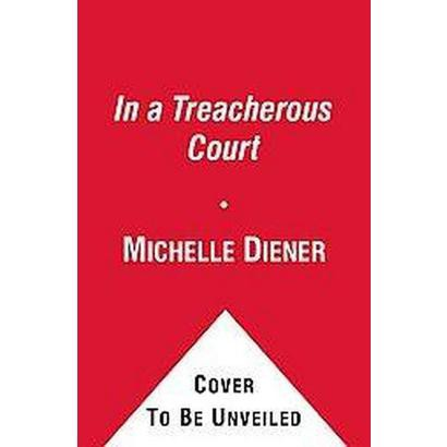 In a Treacherous Court (Paperback)