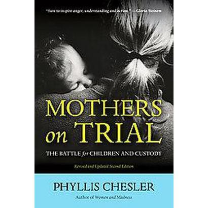 Mothers on Trial (Revised / Updated) (Paperback)