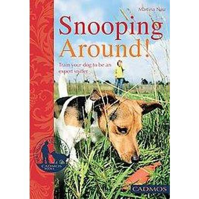 Snooping Around! (Paperback)