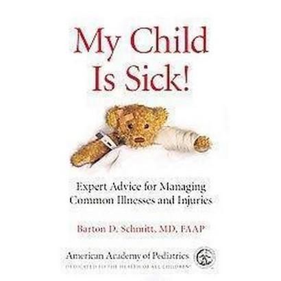 My Child Is Sick! (Paperback)