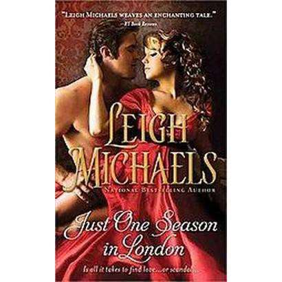 Just One Season in London (Paperback)
