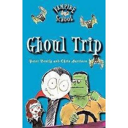Ghoul Trip (Hardcover)