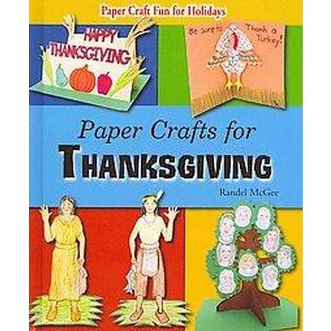 Paper Crafts for Thanksgiving (Hardcover)