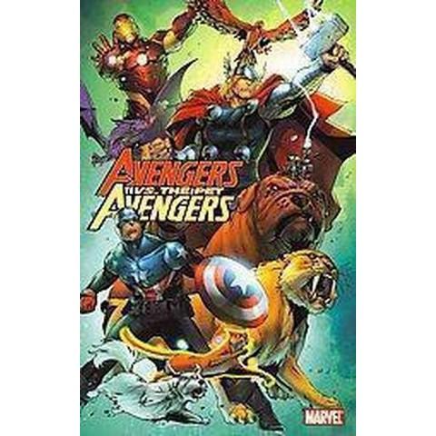 Avengers Vs. The Pet Avengers (Paperback)