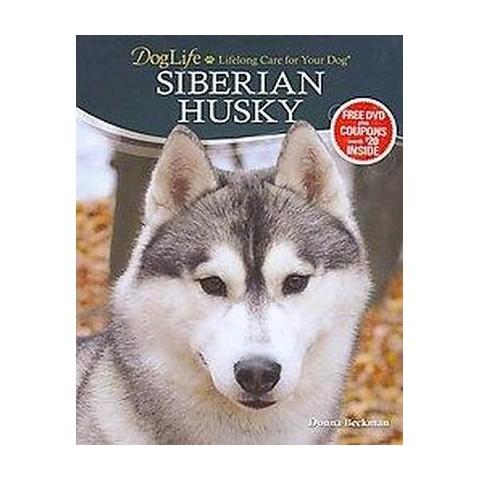 Siberian Husky ( Doglife Series) (Hardcover)