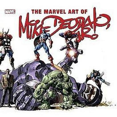 The Marvel Art of Mike Deodato Jr. (Hardcover)