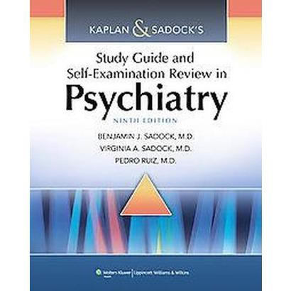Kaplan & Sadock's Study Guide and Self-Examination Review in Psychiatry (Paperback)
