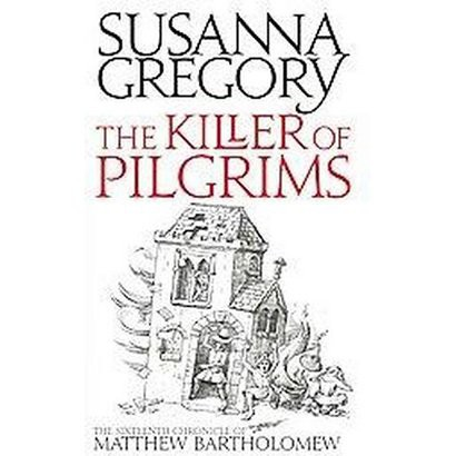 The Killer of Pilgrims (Reprint) (Paperback)