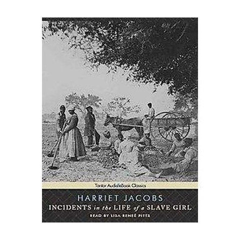 Incidents in the Life of a Slave Girl (Unabridged) (Compact Disc)