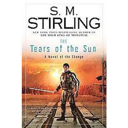 The Tears of the Sun (Hardcover)