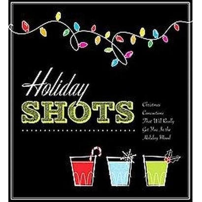 Holiday Shots (Paperback)