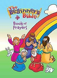 The Beginner's Bible Book of Prayers (Board)