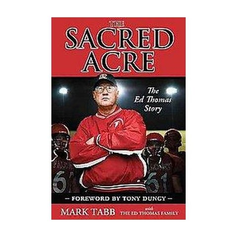 The Sacred Acre (Hardcover)