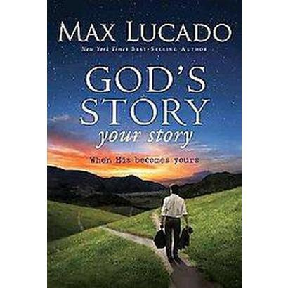 God's Story, Your Story (Hardcover)